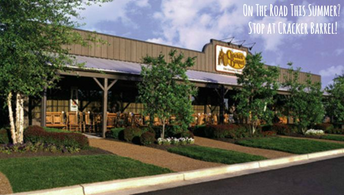 On The Road This Summer Stop At Cracker Barrel