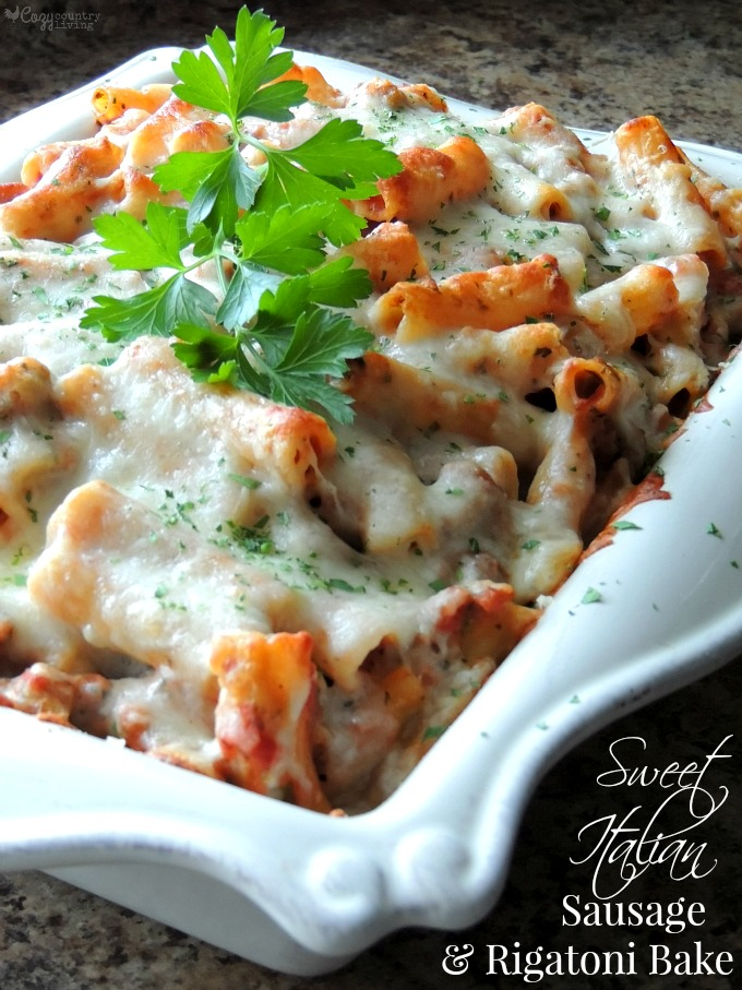Our family loves this Sweet Italian Sausage & Rigatoni Bake! Easy ...